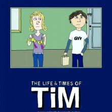Un poster della serie The Life & Times of Tim