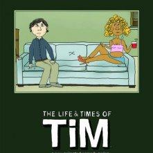 Uno dei poster della serie animata The Life & Times of Tim
