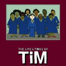 Uno dei poster della serie The Life & Times of Tim