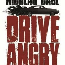 La locandina di Drive Angry