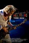 La locandina di Neil Young Trunk Show