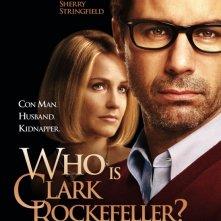 La locandina di Who Is Clark Rockefeller?
