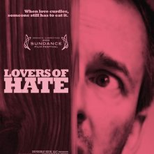 La locandina di Lovers of Hate