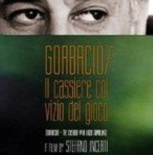 Locandina del film gorbaciov Gorbaciov - Il cassiere col vizio del gioco