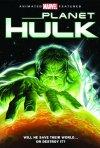 La locandina di Planet Hulk