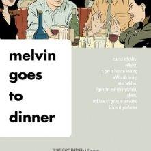 La locandina di Melvin Goes to Dinner