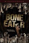 La locandina di Bone eater - Il divoratore di ossa