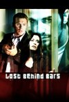 La locandina di Lost Behind Bars
