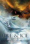 La locandina di Fire & Ice - Le Cronache del Drago