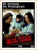 La locandina di La huella del crimen 2: El crimen de Perpignán