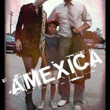 La locandina di Amexica