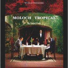 La locandina di Moloch tropical