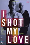 Poster viola per I Shot My Love