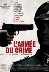 La locandina di L'armée du crime