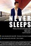 La locandina di Never Sleeps