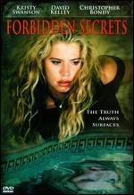 La locandina di Forbidden Secrets - La verità nascosta