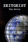 La locandina di Zeitgeist - the Movie