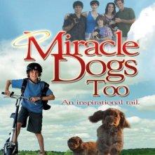 La locandina di I cani dei miracoli 2