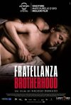 La locandina italiana di Fratellanza - Brotherhood