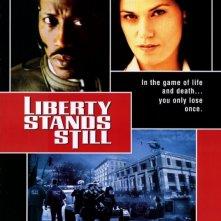 La locandina di Liberty Stands Still