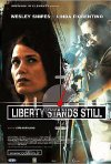 Locandina italiana di Liberty Stands Still