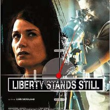 Locandina italiana di Liberty Stands Still