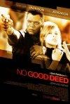 La locandina di No good deed - Inganni svelati