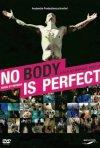 La locandina di No Body is Perfect