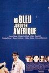La locandina di Du bleu jusqu'en Amérique