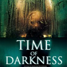 La locandina di Time Of Darkness