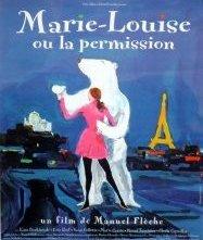 La locandina di Marie-Louise ou la permission