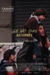 La locandina di Go Get Some Rosemary