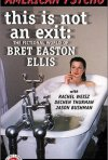 La locandina di This Is Not an Exit: The Fictional World of Bret Easton Ellis