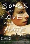 La locandina di Songs of Love and Hate