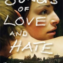 La locandina di Songs of Love and Hate