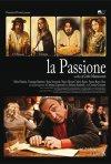La locandina di La passione