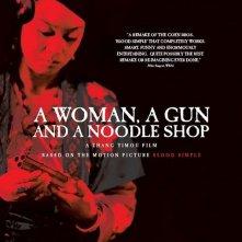 La locandina americana di A Woman, A Gun And A Noodle Shop