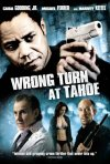 La locandina di Wrong Turn at Tahoe - Ingranaggio mortale
