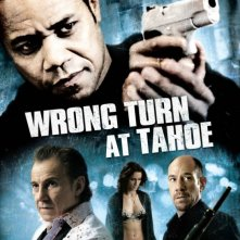 La locandina di Wrong Turn at Tahoe - Ingranaggio mortale