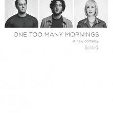 La locandina di One Too Many Mornings