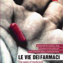 La locandina di Le vie dei farmaci