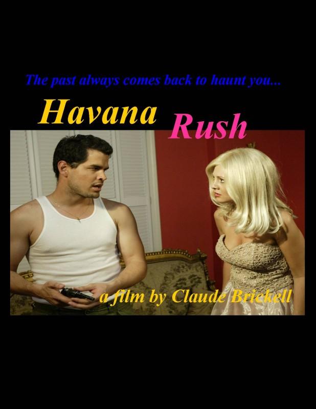 La Locandina Di Havana Rush 172090