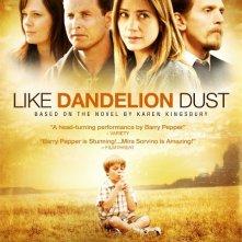 La locandina di Like Dandelion Dust