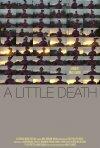 La locandina di A Little Death