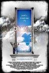 La locandina di Clear Blue Tuesday