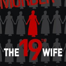 La locandina di The 19th Wife