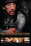 La locandina di The Bill Collector