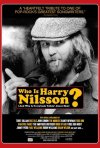 La locandina di Who Is Harry Nilsson (And Why Is Everybody Talkin' About Him?)