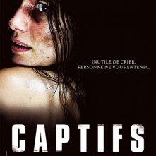 La locandina di Captifs