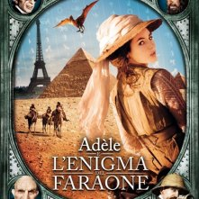 La locandina italiana di Miss Adèle e l'enigma del faraone